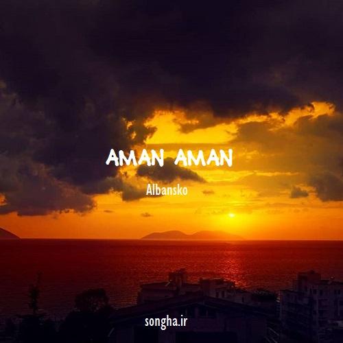 دانلود آهنگ ترکی Albansko به نام Aman Aman Of Of