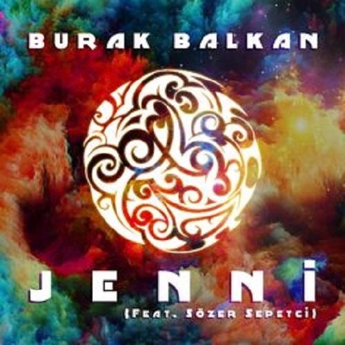 دانلود ریمیکس آهنگ Burak Balkan به نام Jenni