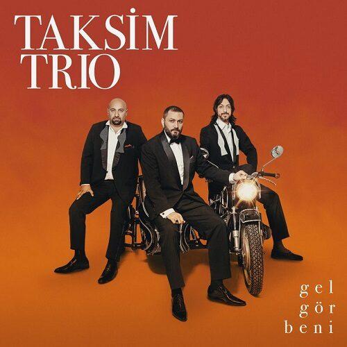 دانلود آهنگ بیکلام ترکی Taksim Trio به نام Gel Gör Beni