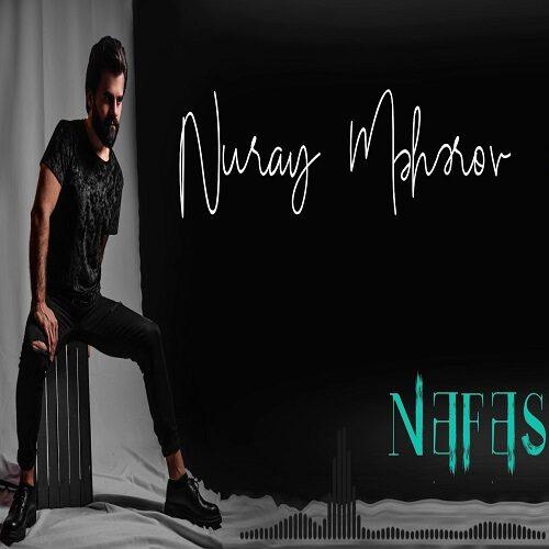 دانلود آهنگ ترکی Nuray Meherov به نام Nefes