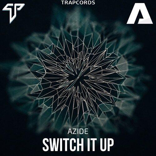دانلود آهنگ بیکلام Azide - Switch It Up